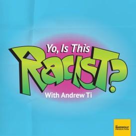 yoisthisracist